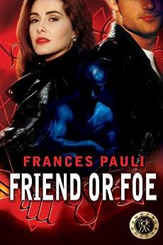 Friend or Foe by [Pauli, Frances]