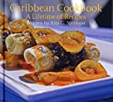 Caribbean Cookbook: A Lifetime of Recipes