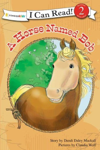 A Horse Named Bob (I Can Read!)