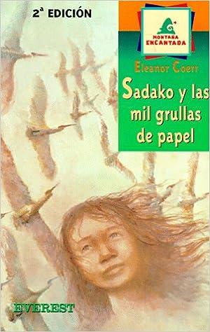 Sadako y las Mil Grullas de Papel / Sadako and the Thousand Paper ...
