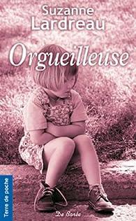 Orgueilleuse (NE) par Suzanne Lardreau