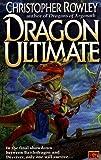 Dragon Ultimate, Christopher B. Rowley, 0451455487