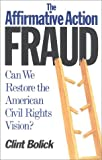 The Affirmative Action Fraud, Clint Bolick, 1882577280