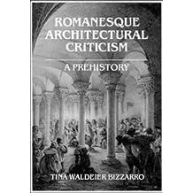 Romanesque Architectural Criticism