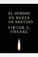 El Hombre en Busca de Sentido (Spanish Edition) Paperback