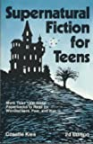 Supernatural Fiction for Teens, Cosette Kies, 0872879402