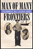 Man of Many Frontiers, Louis John Frederick Iaeger, 0963169939