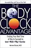 The Body Clock Advantage, Matthew Edlund, 1580627897