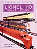 001: Greenbergs Guide to Lionel Ho: 1957-1966 (Greenbergs Guide to Lionel Ho Trains)