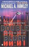 The Double Bluff, Michael A. Hawley, 0451410475