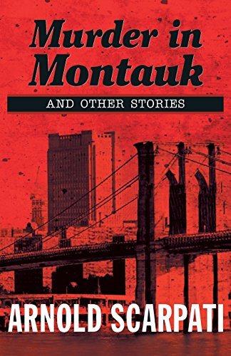 Murder in Montauk: And Other Stories