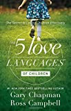 img - for The 5 Love Languages of Children: The Secret to Loving Children Effectively book / textbook / text book