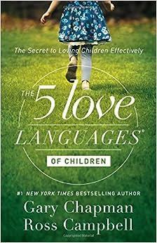 Amazon.com: The 5 Love Languages of Children: The Secret to Loving ...