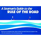 A Seaman's Guide to the Rule of the Road