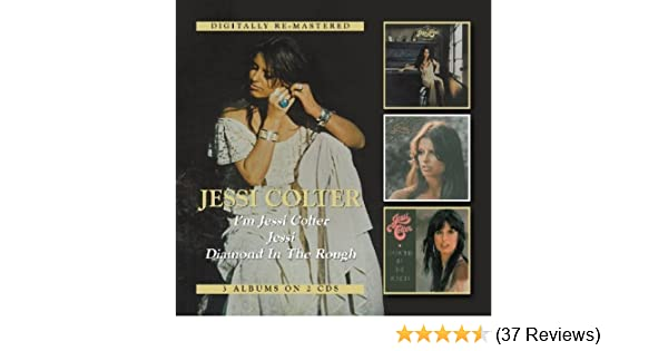 Jessi Colter - IM Jessi Colter/Jessi/Diamond In The Rough by BGO