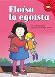 Eloisa la Egoista, Damian Kelleher, 1404826815