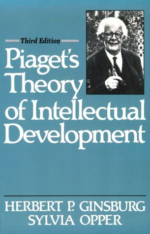 Piaget's Theory of Intellectual Development (3rd Edition)