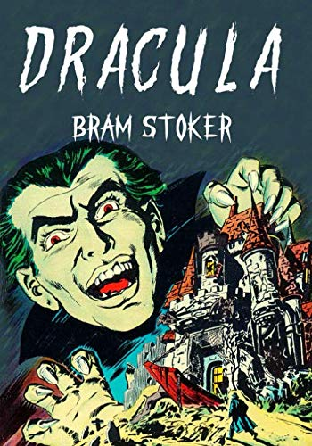 Dracula: Grand Rewind Collectible Classic Edition: Unique Vintage Comic Design: Vampire Gothic Literature Novel For Dark Horror Fiction Lovers