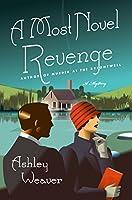 A Most Novel Revenge: An Amory Ames Mystery