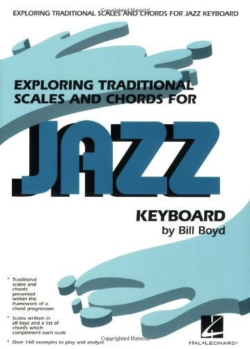 - Exploring Traditional Scales and Chords for Jazz Keyboard