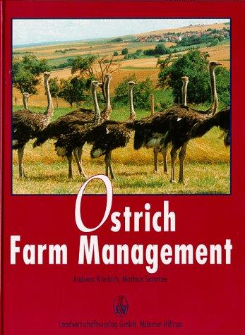 Ostrich Farm (Ostrich Farm Management Book)