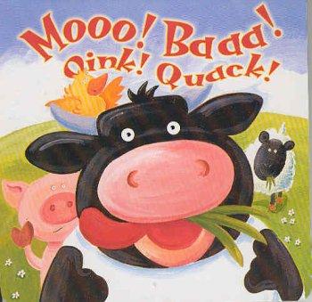 Download Moo! Baa! Oink! Quack! ebook