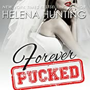 Forever Pucked | Helena Hunting