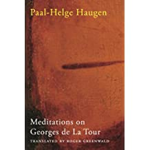 Meditations on Georges de La Tour