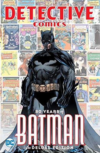 Pdf Graphic Novels Detective Comics: 80 Years of Batman Deluxe Edition