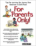 For Parents Only, Julia Johnston and Mary Kay Shanley, 0764113119