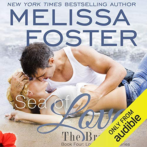 Sea of Love: Love in Bloom, Book 7 (The Biggest Shark In The Whole World)