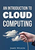 Read Online An Introduction to Cloud Computing PDF