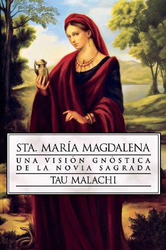Sta. María Magdalena: Una visión gnóstica de la novia sagrada (Gnostic (Spanish)) (Spanish Edition) by Brand: Llewellyn Espanol