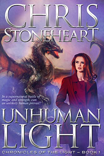 Unhuman Light by Chris Stoneheart