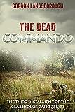 The Dead Commando (The Glasshouse Gang Book 3)