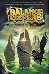 Balance Keepers, Book 3: The Traitor of Belltroll Hardcover