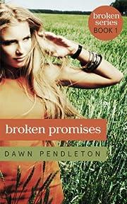 Broken Promises (Broken #1)
