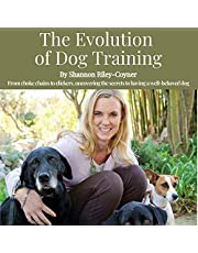 The Evolution of Dog Training: From Choke Chains to Clickers, Uncovering the Secrets to Having a Well Behaved Dog