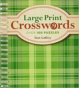 Large Print Crosswords 9 Gaffney Matt 9781454904977 Amazon Com Books