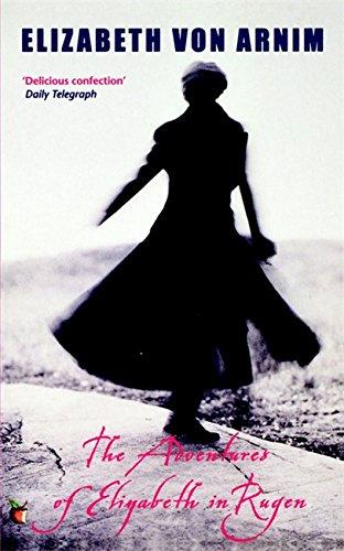 The Adventures of Elizabeth in Rugen: A Virago Modern Classic (VMC)