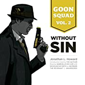 Goon Squad, Vol. 2: Without Sin: The Goon Squad, Book 2 | Jonathan L. Howard