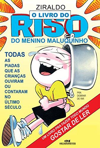 O Livro do Riso do Menino Maluquinho - Todas as piadas que as crianças ouviram ou contaram no último século