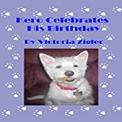 Kero Celebrates His Birthday: Kero's World, Book 2 | Victoria Zigler
