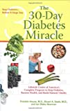 The 30-Day Diabetes Miracle, Franklin House and Stuart A. Seale, 0399533869