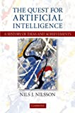 The Quest for Artificial Intelligence, Nils J. Nilsson, 0521122937