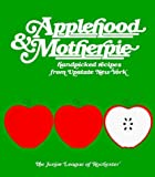 img - for Applehood and Motherpie by Junior League of Rochester (1998-01-01) book / textbook / text book