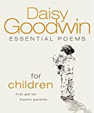 Essential Poems for Children: First Aid for Frantic Parents