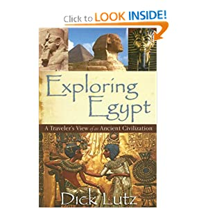 Exploring Egypt Dick Lutz