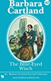 42 the blue eyed witch the eternal collection by barbara cartland 1 jun 2013 paperback