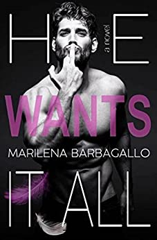 He wants it all by [Barbagallo, Marilena]
